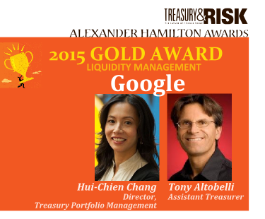 2015 Gold Alexander Hamilton Award in Liquidity Management: Google